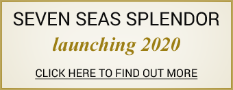 Regent Seven Seas Splendor Launching 2020